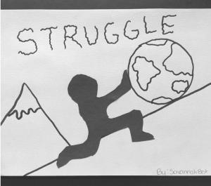 Struggle - by Savannah Best (G7)